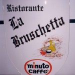 Minuto caffè - Ristorante La Bruschetta - Insegna in lamiera di ferro verniciata, scritte verniciate